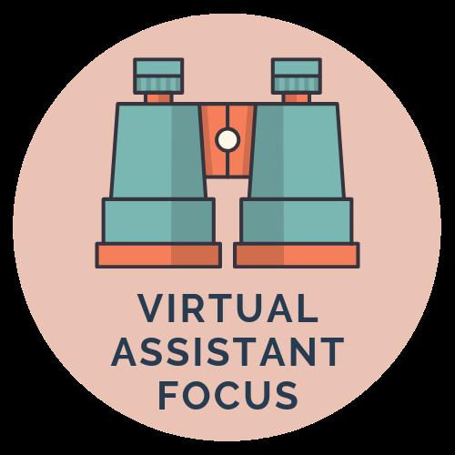 Virtual Assistant Focus